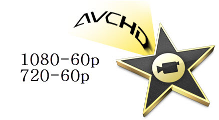 bring 1080-60p and 720-60p AVCHD to iMovie '08, '09 and '11
