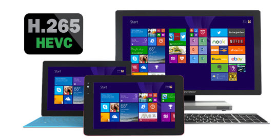 Windows 8 1 H 265 player-play H 265 videos on Windows 8 1 | Video